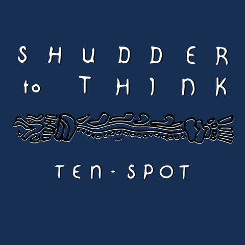 Shudder to Think - Ten Spot LP