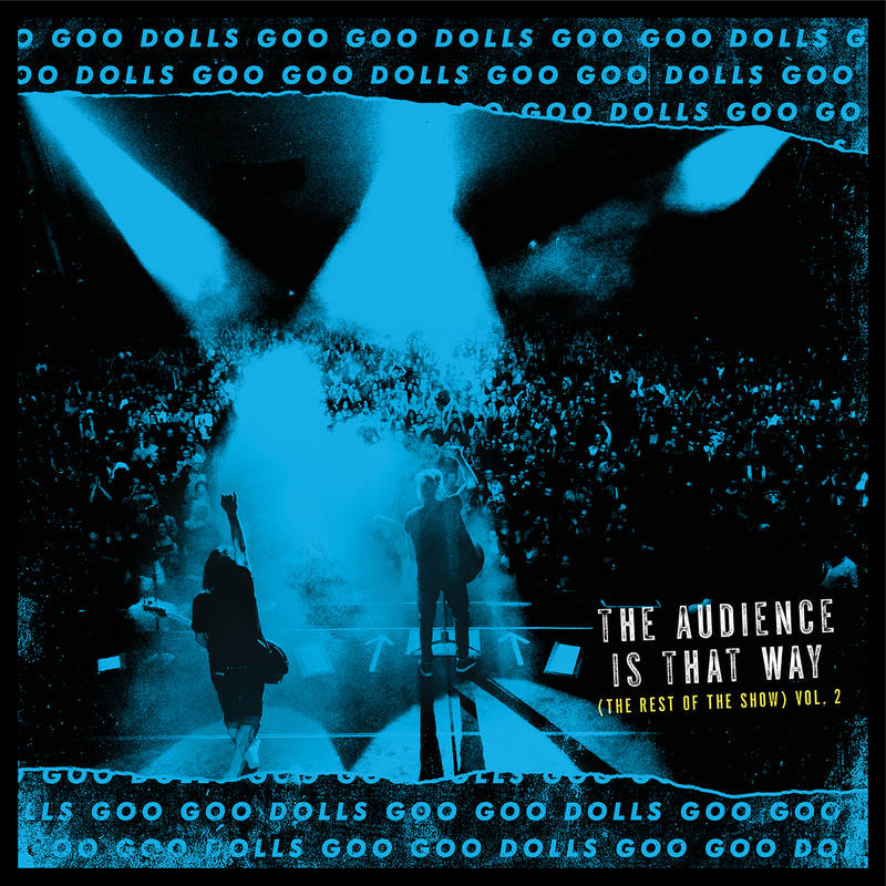 Goo Goo Dolls - The Audience Is That Way (The Rest of the Show), Vol. 2 LP