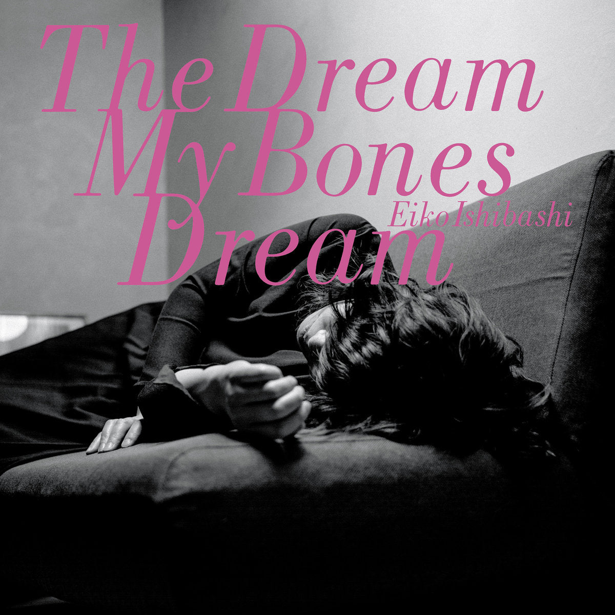 Eiko Ishibashi - The Dream My Bones Dream LP