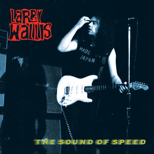 Larry Wallis - The Sound of Speed LP