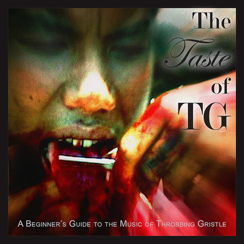 Throbbing Gristle - The Taste of TG: A Beginner's Guide to the Music of Throbbing Gristle 2LP