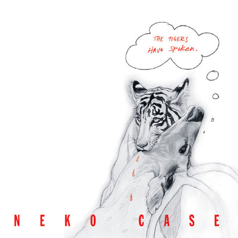 Neko Case - The Tigers Have Spoken LP
