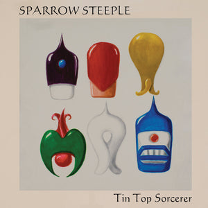 Sparrow Steeple - Tin Top Sorcerer LP