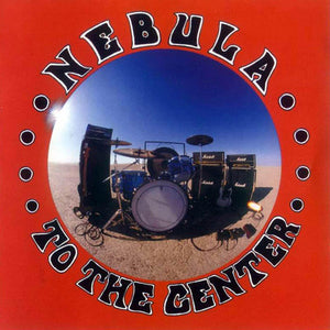 Nebula - To the Center LP (Ltd Color Vinyl Edition)