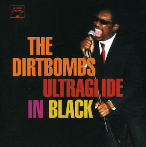 The Dirtbombs - Ultraglide in Black LP
