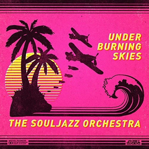 The Souljazz Orchestra - Under Burning Skies LP