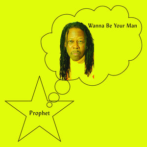 Prophet - Wanna Be Your Man LP