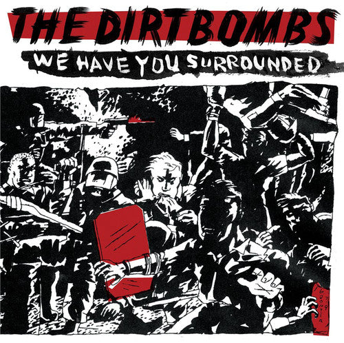 The DIrtbombs - We Have You Surrounded LP