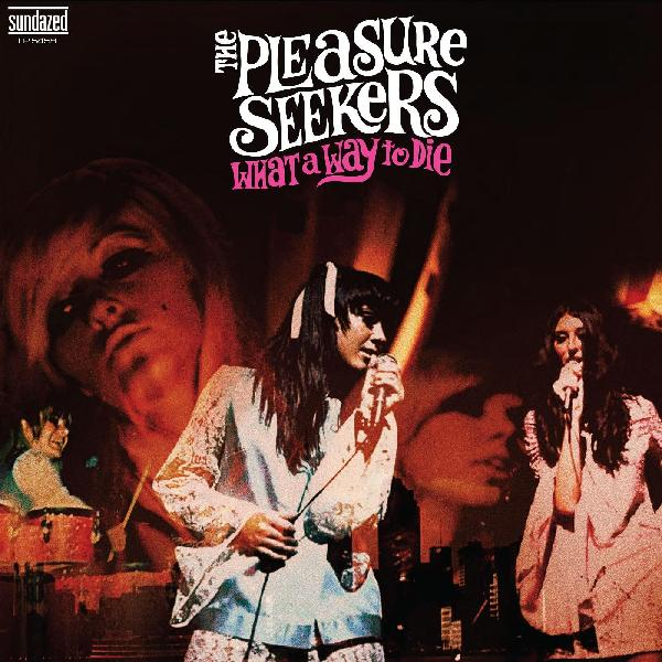 The Pleasure Seekers - What a Way to Die LP (Ltd White Vinyl Edition)