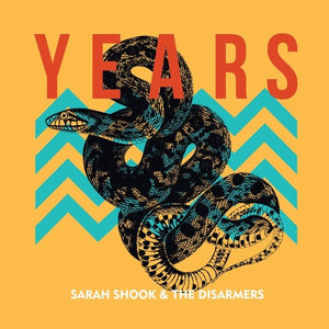 Sarah Shook & The Disarmers - Years LP