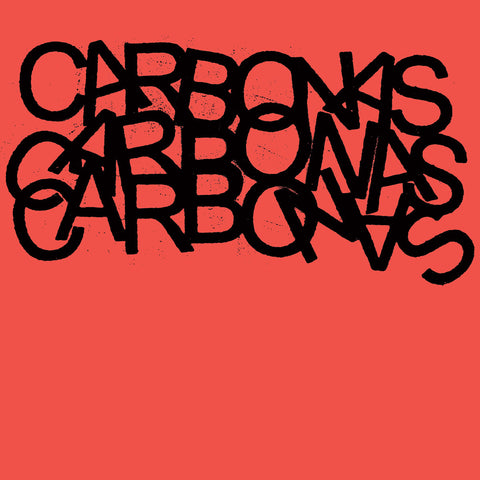 Carbonas - Your Moral Superiors: Singles & Rarities 2LP