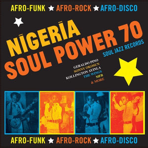 Various - Nigeria Soul Power 70: Afro-funk, Afro-rock, Afro-disco 2LP
