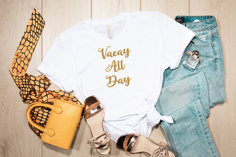 VACAY ALL DAY TEE