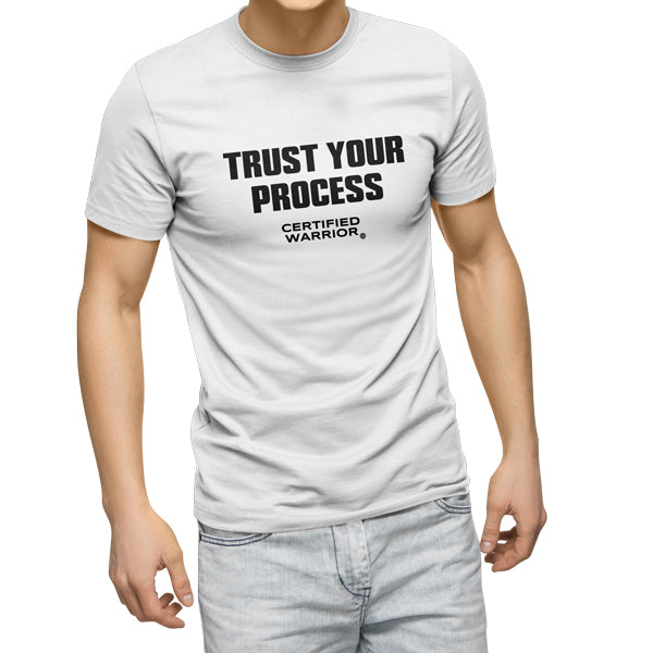 TRUST YOUR PROCESS TEE