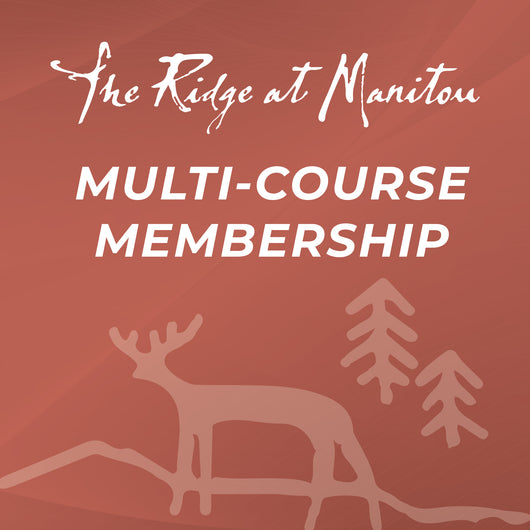 The Ridge at Manitou Multi-Course Membership