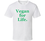 Vegan For Life Men T Shirt