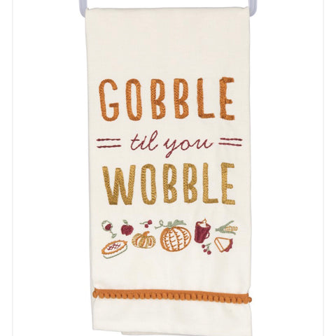 Gobble Til You Wobble Towel - Living Roots Decor