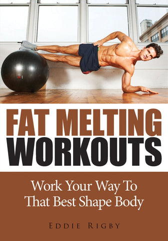 Fat Melting Workouts (Ebook) - hardbodynutritional.com