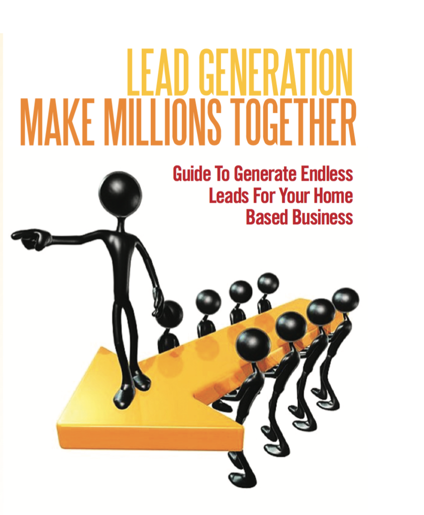 Lead Generation-Make Millions Together