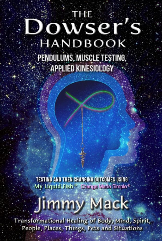 THE DOWSER'S HANDBOOK: Pendulums, Muscle Testing, Applied Kinesiology (2017) - Digital PDF & Mobile Downloads