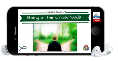 [DECISION MAKING]  MyBeliefworks for Being at the Crossroads of Life-changing Decisions MP3 & PDF