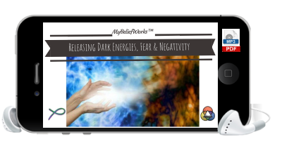 [DARK ENERGIES] MyBeliefworks™ for Releasing Dark Energies, Fear, and Negativity