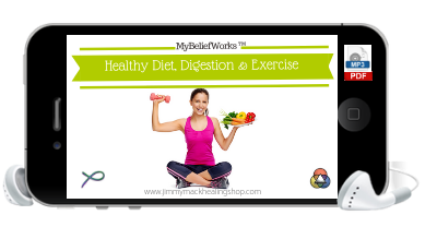 [DIET AND EXERCISE] MyBeliefworks™ for Healthy Diet, Digestion, and Exercise