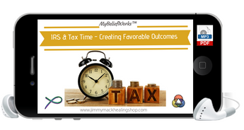 [IRS/TAXES] MyBeliefWorks™ for Dealing with the IRS and Tax Time MP3 & PDF