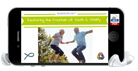 [YOUTH & VITALITY] MyBeliefWorks™ for Restoring the Fountain of Youth and Vitality MP3 & PDF