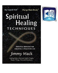 SPIRITUAL HEALING TECHNIQUES (AUDIOBOOK): Essential Methods for Creating A Healthier Life