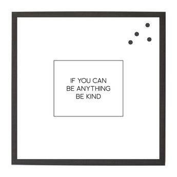 Petal Lane Home Ebony If you can be Anything Square Magnet Board
