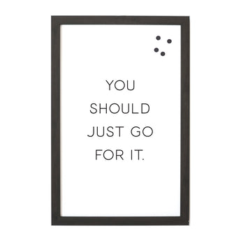 Petal Lane Home Ebony You Should Just go for It Magnet Board