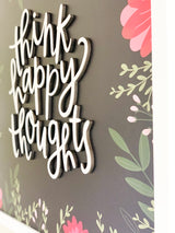 Petal Lane Home Close Up Dimensional Raised Letters on Think Happy Thoughts Magnet Board