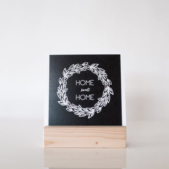 Petal Lane paperlove paper print Chalkboard Home Sweet Home with wood stand.