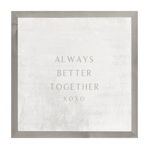 Farmhouse Gray Always Better Together