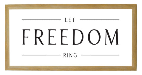 Fourth of July Let Freedom Ring