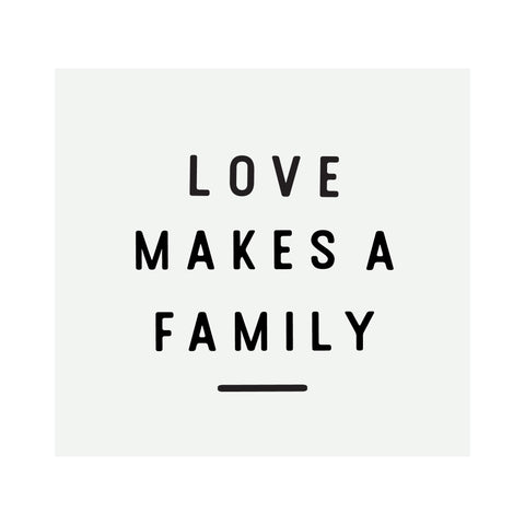 Glass Magnet Love Makes A Family