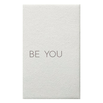 Canvas Magnet Quotes Be You