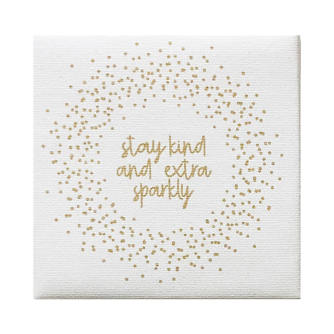 Canvas Magnet Quotes Stay Kind and Sparkly