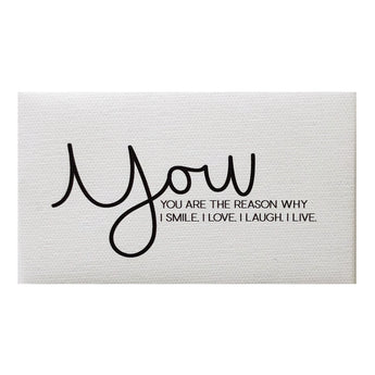 Canvas Magnet Quotes You are the Reason