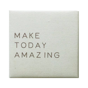 Canvas Magnet Rustic Make Today Amazing
