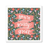 Petal Lane paperlove paper print Alexa You're Pretty Great