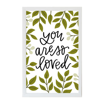 Petal Lane Home Alexa You are so Loved Foliage Magnet Board