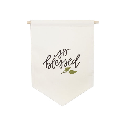 Petal Lane Home bannerlove So Blessed Hanging Canvas Banner with Wooden Dowel and String