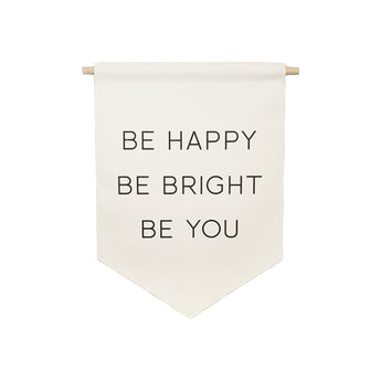 Petal Lane Home bannerlove Be Happy Be Bright Be You Hanging Canvas Banner