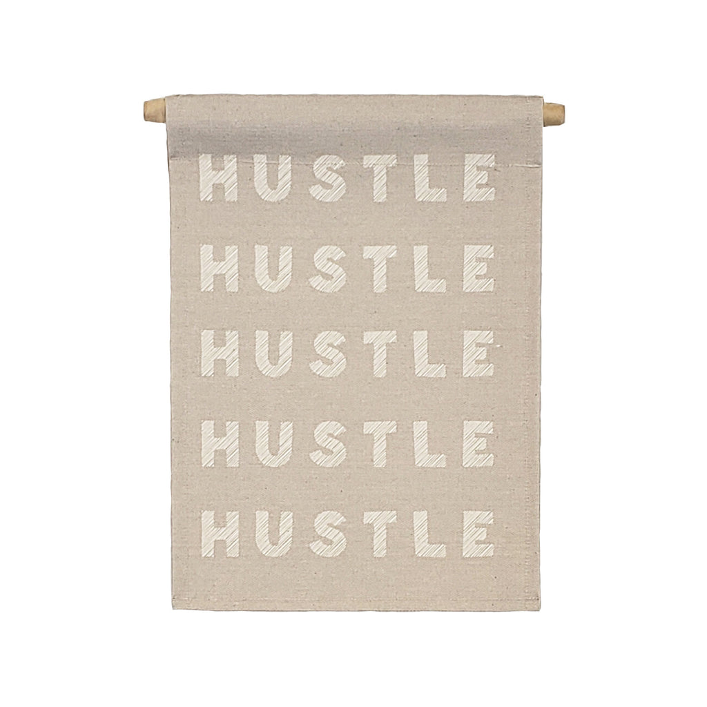 Petal Lane Home bannerlove Hustle Hustle Hustle Hanging Canvas Banner with Dowel and String
