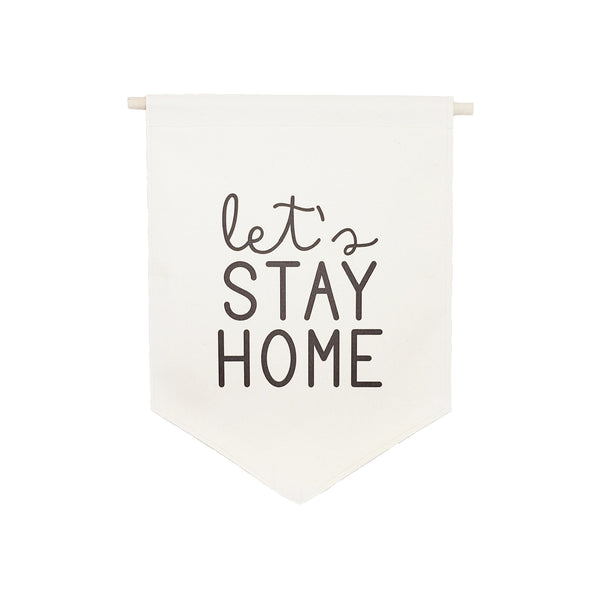 bannerlove Let's Stay Home Hanging Banner