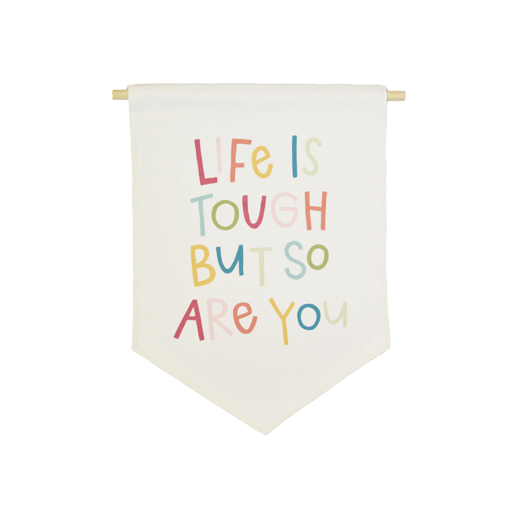 Petal Lane Home bannerlove Alexa Life is Tough Banner on Canvas with String and Wooden Dowel