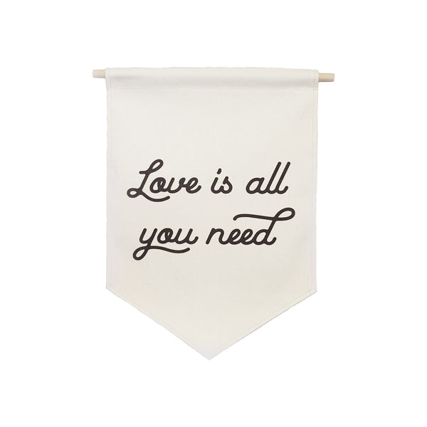 bannerlove Love is all you Need Hanging Banner