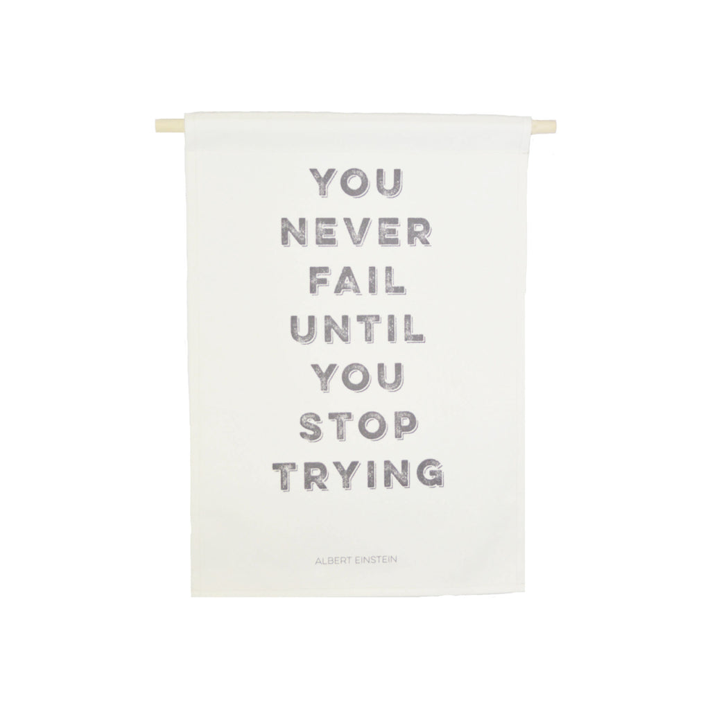 Petal Lane Home bannerlove You Never Fail Until You Stop Trying Canvas Hanging Banner in Cream